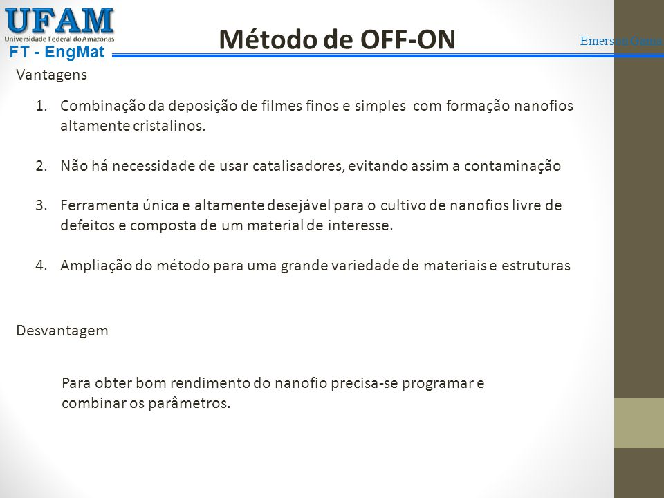 UFAM Método de OFF-ON FT - EngMat Vantagens