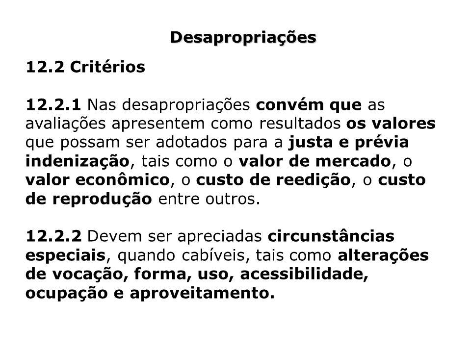 Desapropriações 12.2 Critérios.