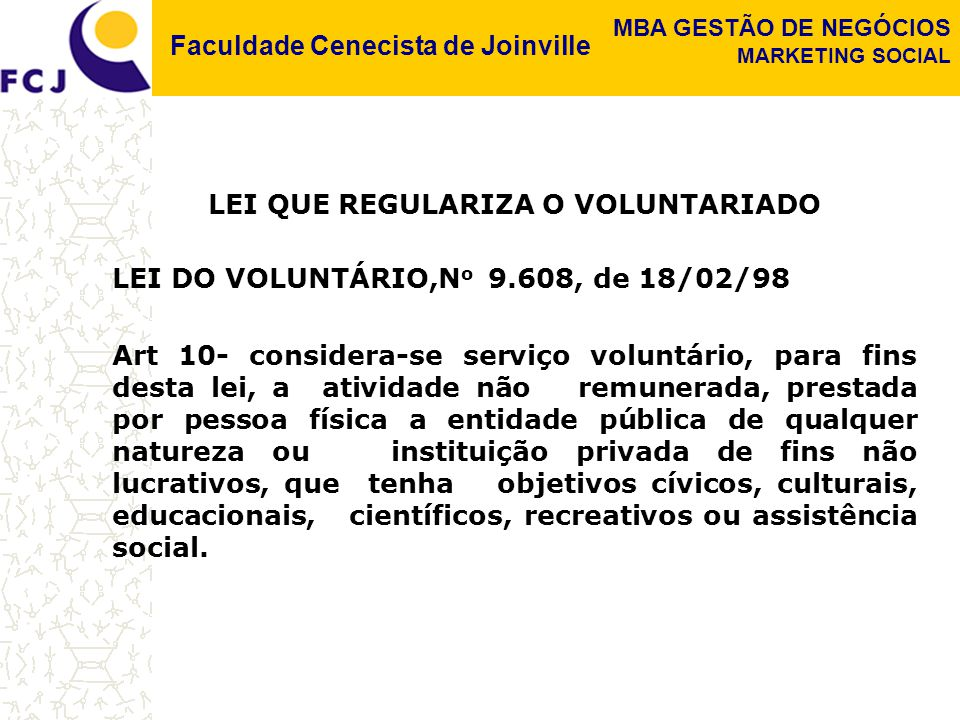 LEI QUE REGULARIZA O VOLUNTARIADO