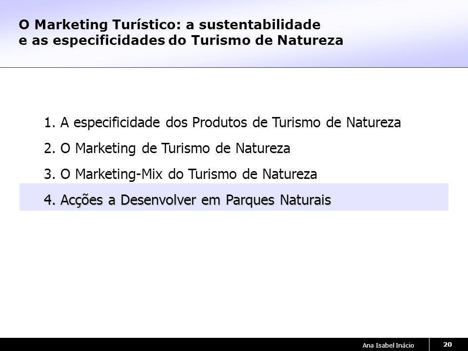 1. A especificidade dos Produtos de Turismo de Natureza