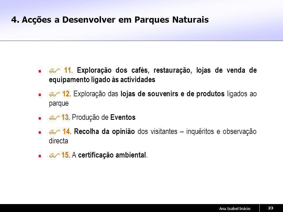 4. Acções a Desenvolver em Parques Naturais