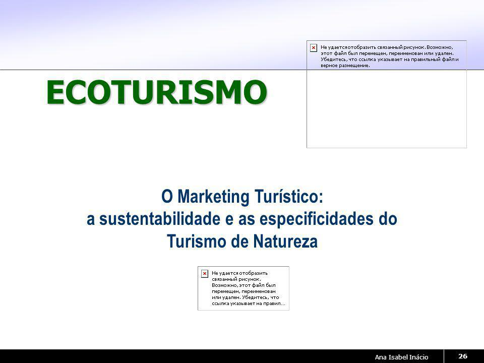 O Marketing Turístico: a sustentabilidade e as especificidades do