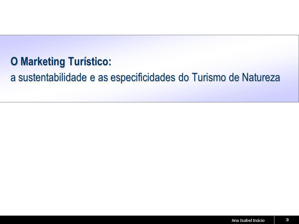 O Marketing Turístico: a sustentabilidade e as especificidades do Turismo de Natureza