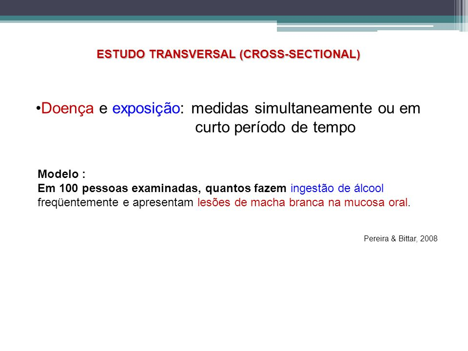 ESTUDO TRANSVERSAL (CROSS-SECTIONAL)