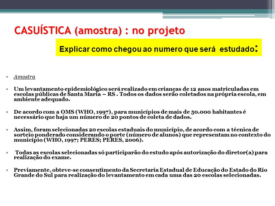 CASUÍSTICA (amostra) : no projeto