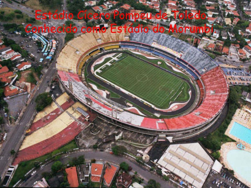Estádio Cícero Pompeu de Toledo.