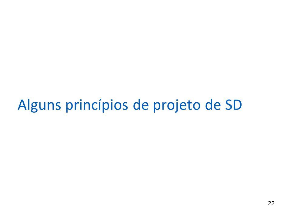 Alguns princípios de projeto de SD