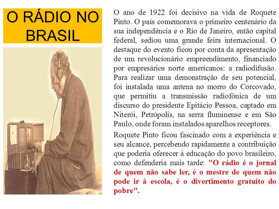 O ano de 1922 foi decisivo na vida de Roquete Pinto