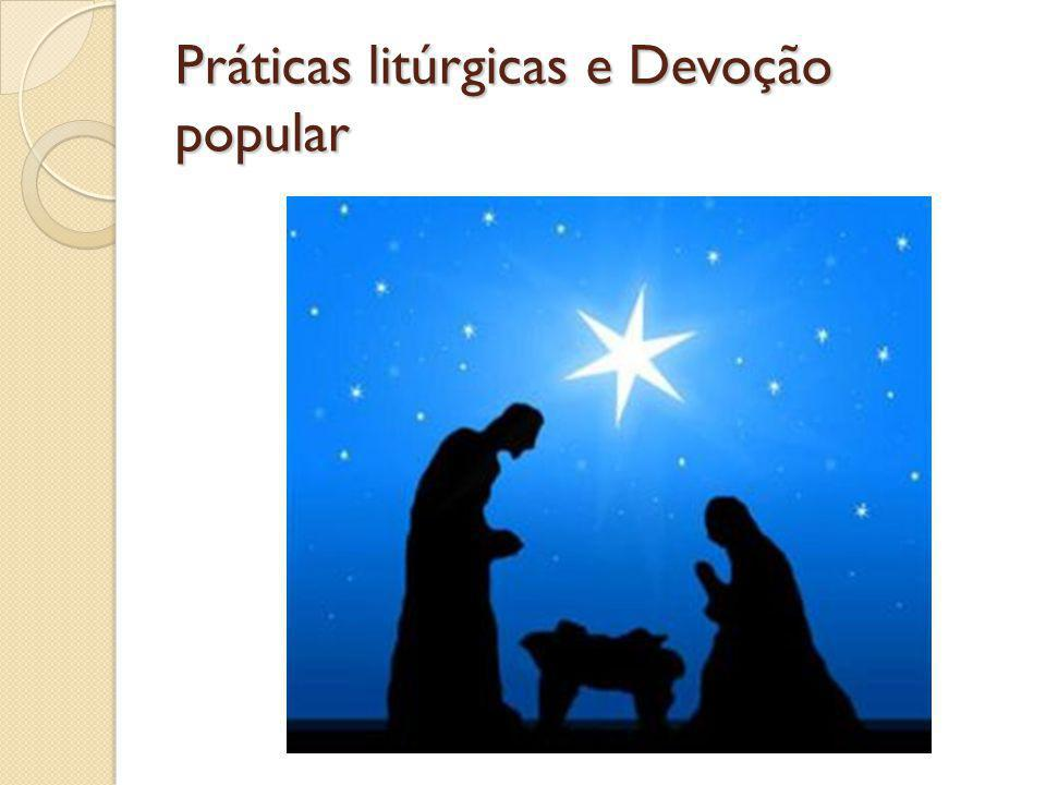 Práticas litúrgicas e Devoção popular
