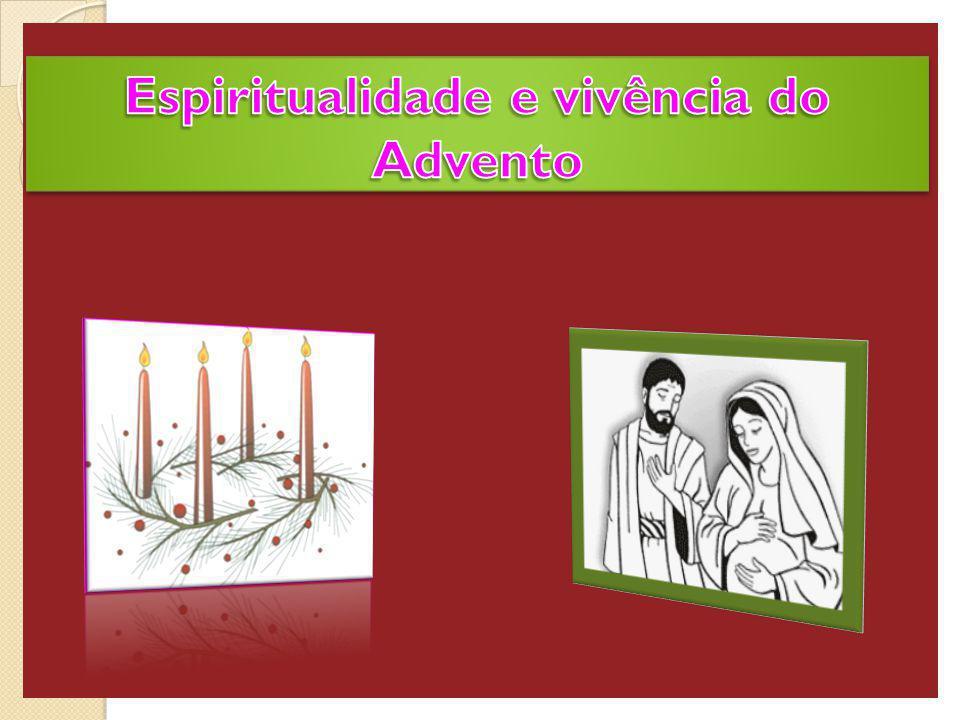 Espiritualidade e vivência do Advento