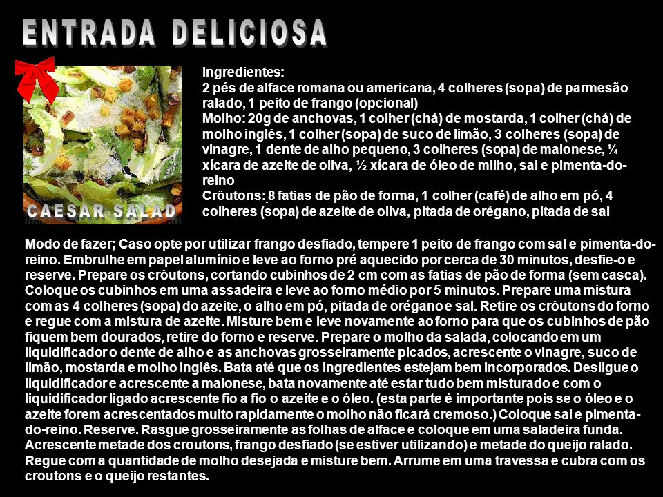 ENTRADA DELICIOSA CAESAR SALAD Ingredientes: