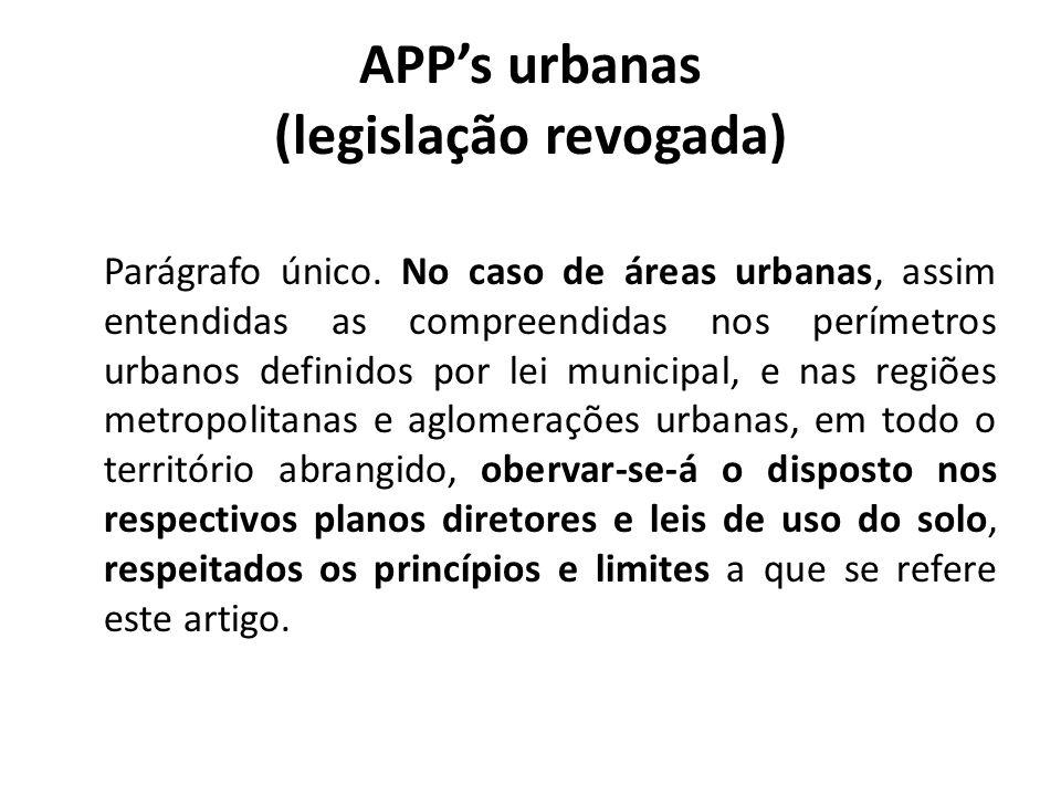 APP's urbanas (legislação revogada)