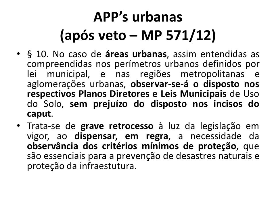 APP's urbanas (após veto – MP 571/12)