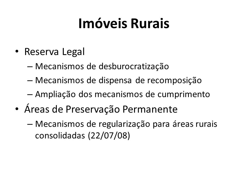 Imóveis Rurais Reserva Legal Áreas de Preservação Permanente