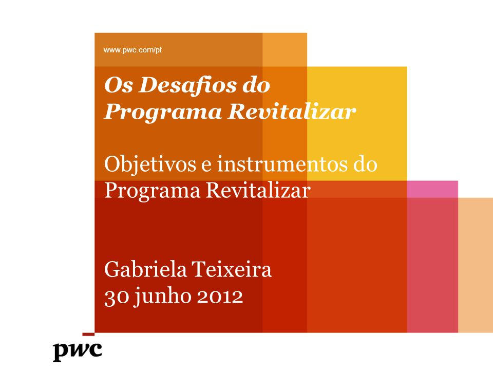 Os Desafios do Programa Revitalizar