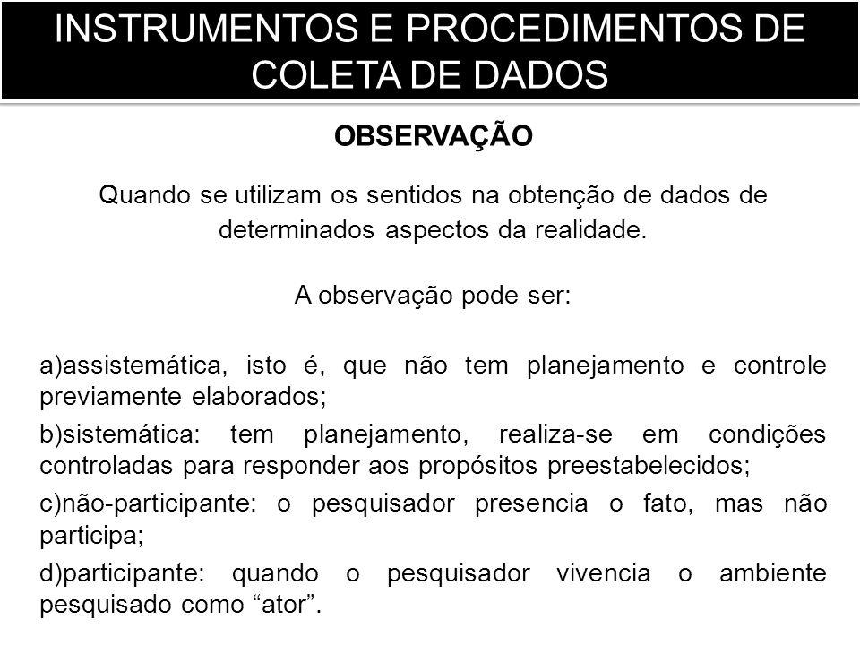 INSTRUMENTOS E PROCEDIMENTOS DE