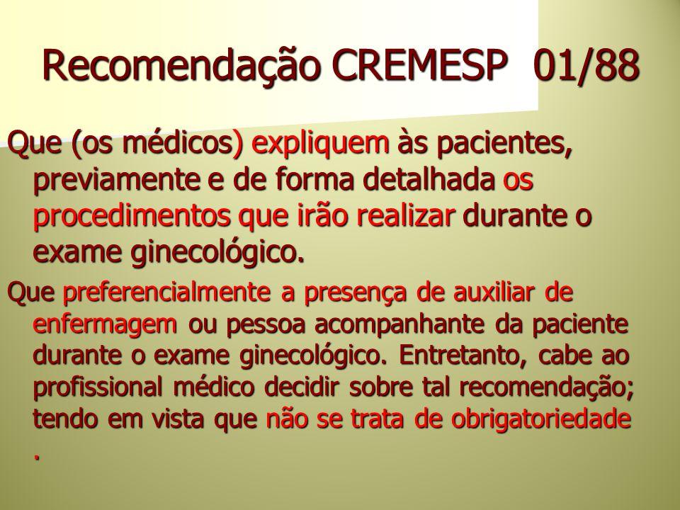 Recomendação CREMESP 01/88