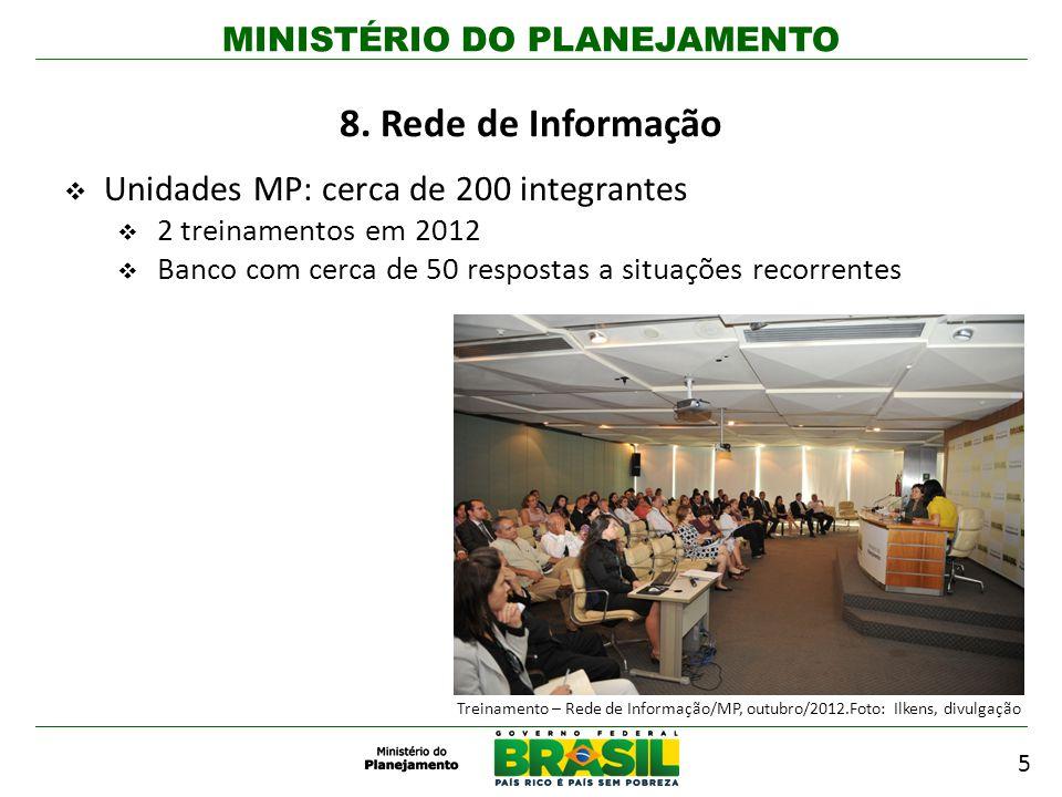 8. Rede de Informação Unidades MP: cerca de 200 integrantes