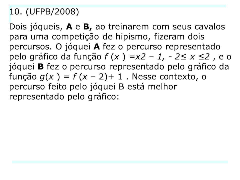 10. (UFPB/2008)