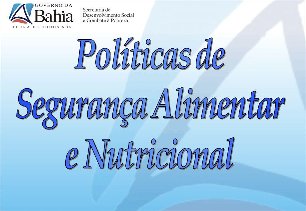 Políticas de Segurança Alimentar e Nutricional