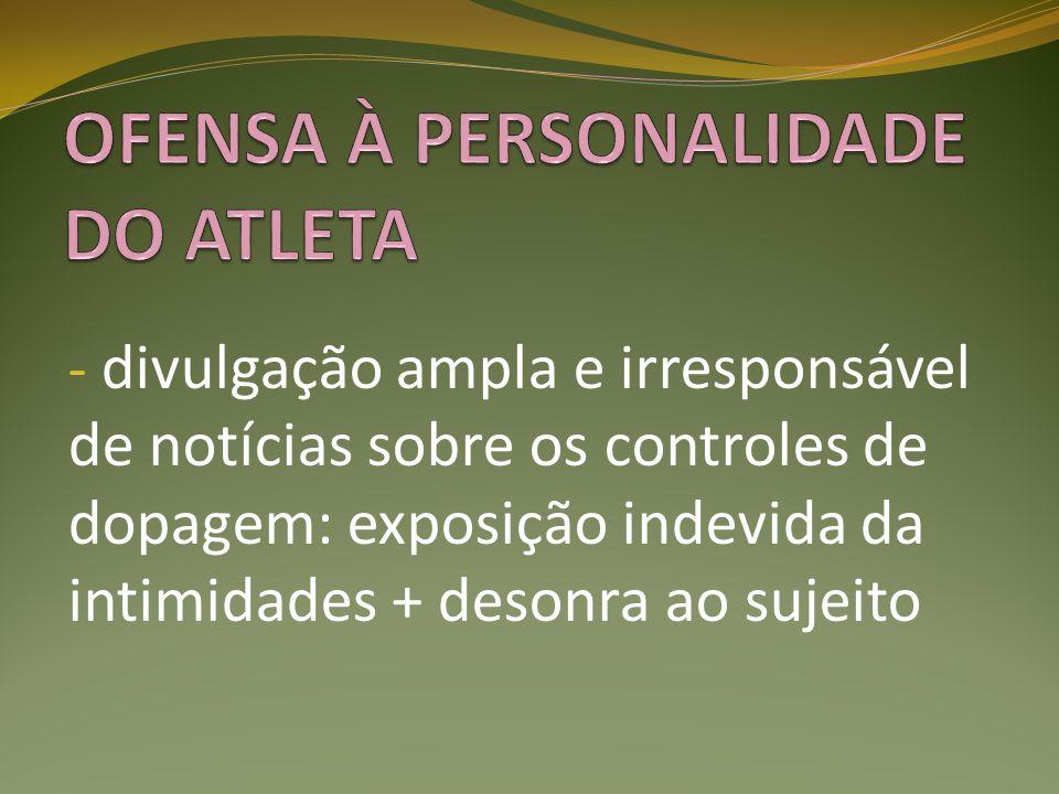OFENSA À PERSONALIDADE DO ATLETA