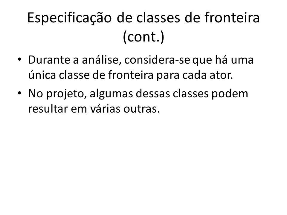 Especificação de classes de fronteira (cont.)