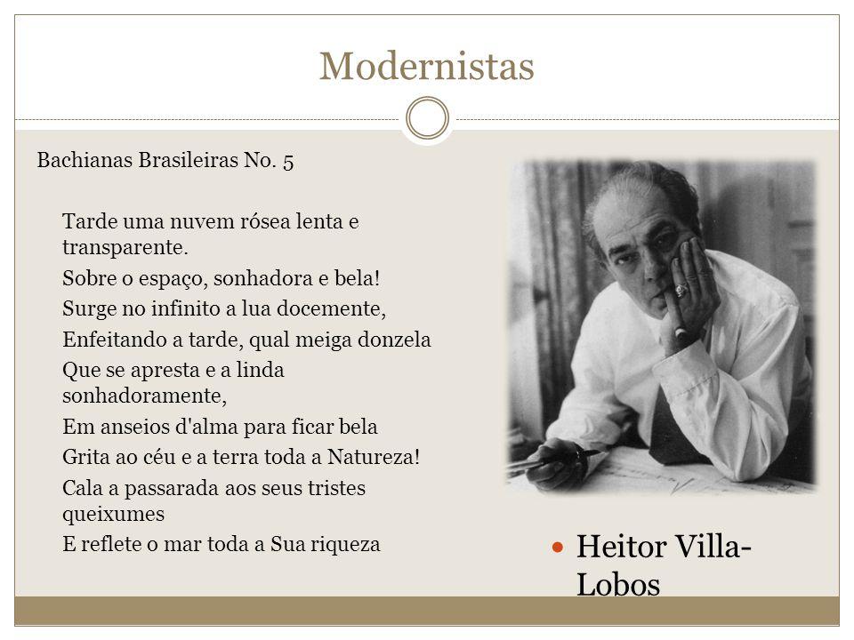 Modernistas Heitor Villa-Lobos Bachianas Brasileiras No. 5
