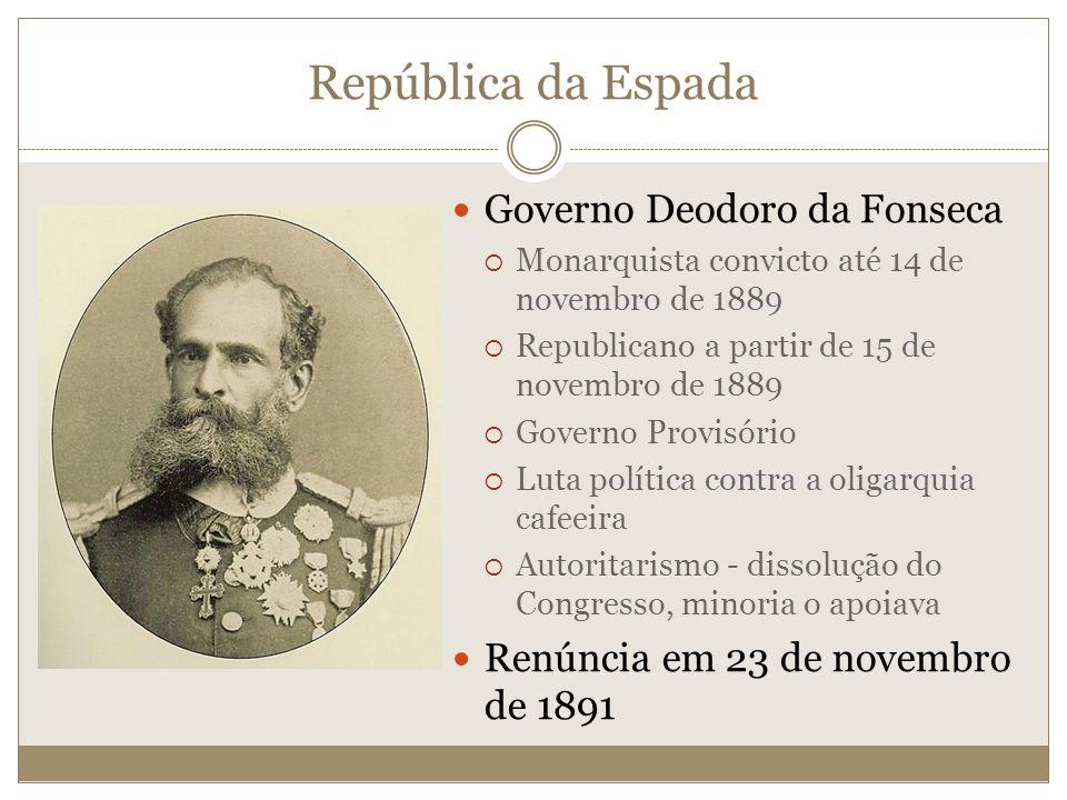 República da Espada Governo Deodoro da Fonseca