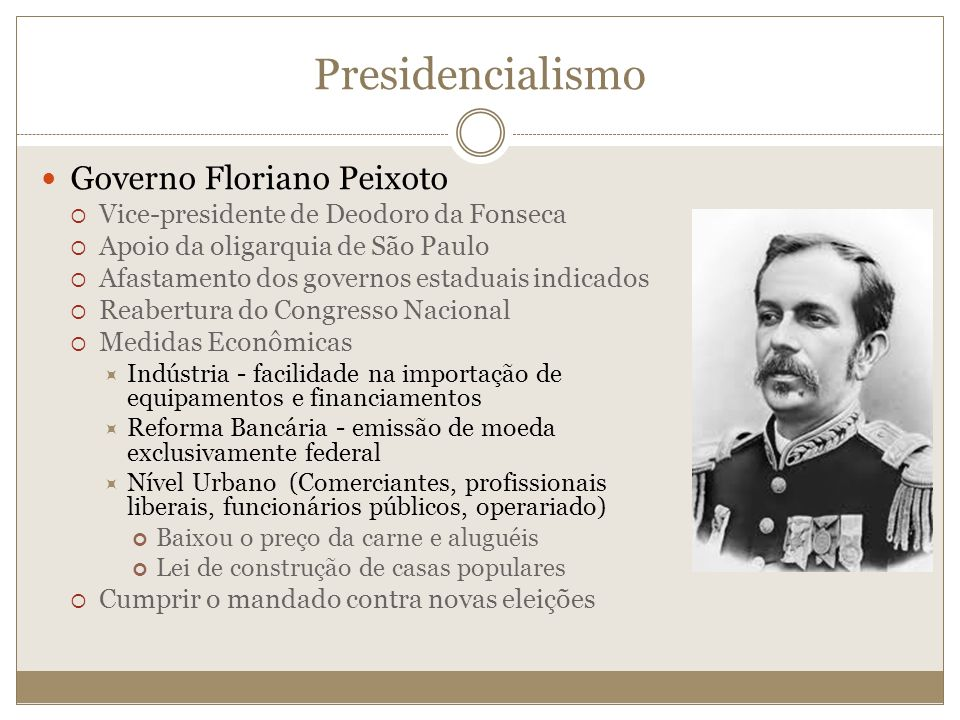 Presidencialismo Governo Floriano Peixoto