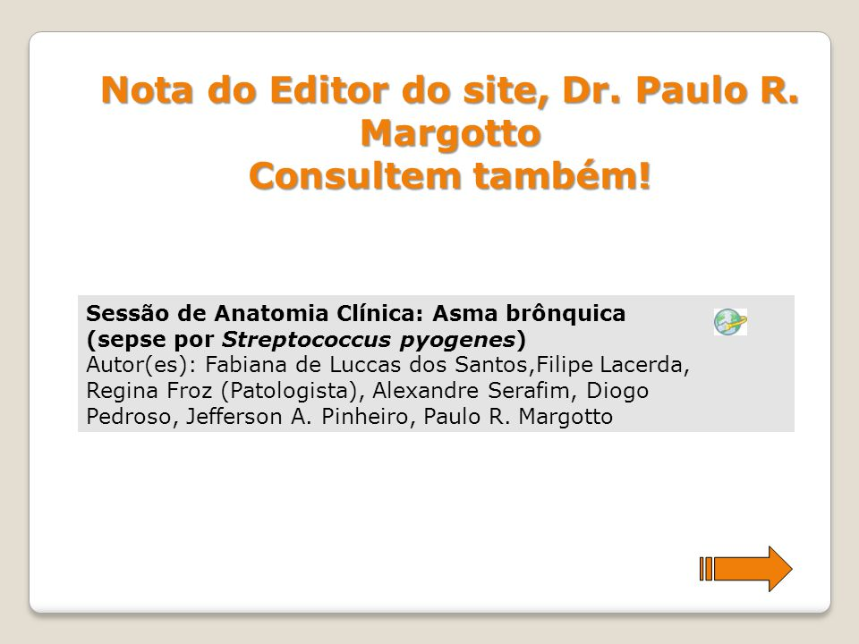 Nota do Editor do site, Dr. Paulo R. Margotto