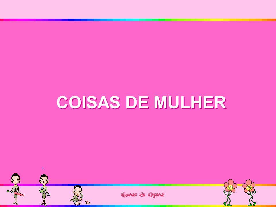 COISAS DE MULHER