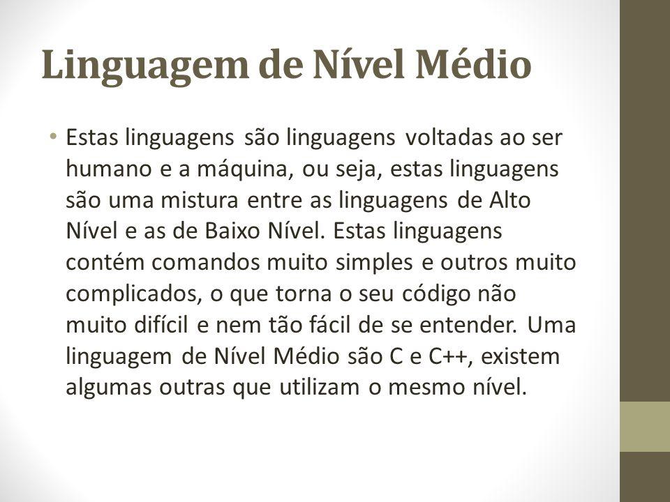 Linguagem de Nível Médio