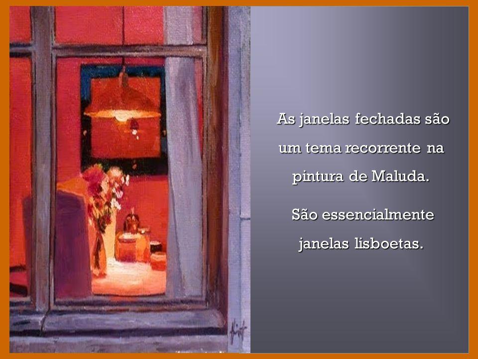 As janelas fechadas são um tema recorrente na pintura de Maluda.