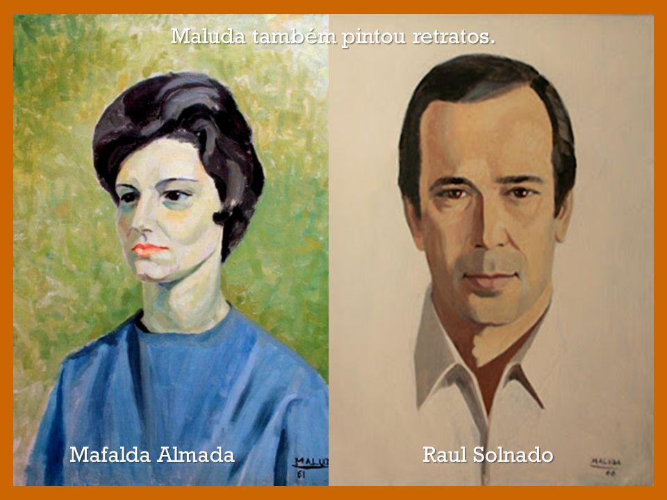 Maluda também pintou retratos.