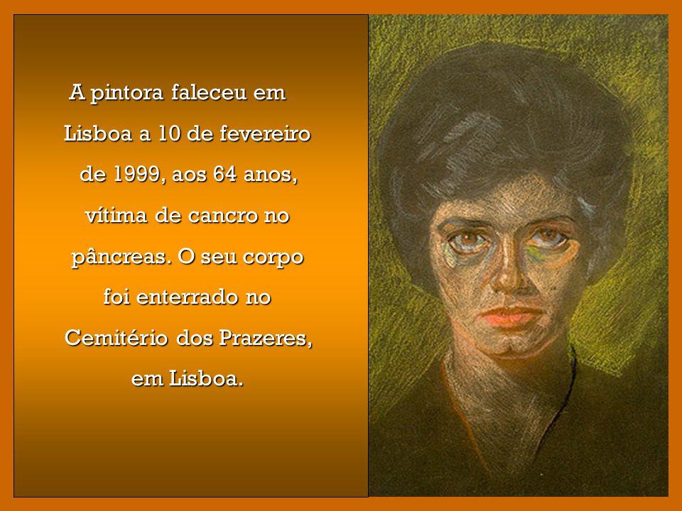A pintora faleceu em Lisboa a 10 de fevereiro de 1999, aos 64 anos, vítima de cancro no pâncreas.