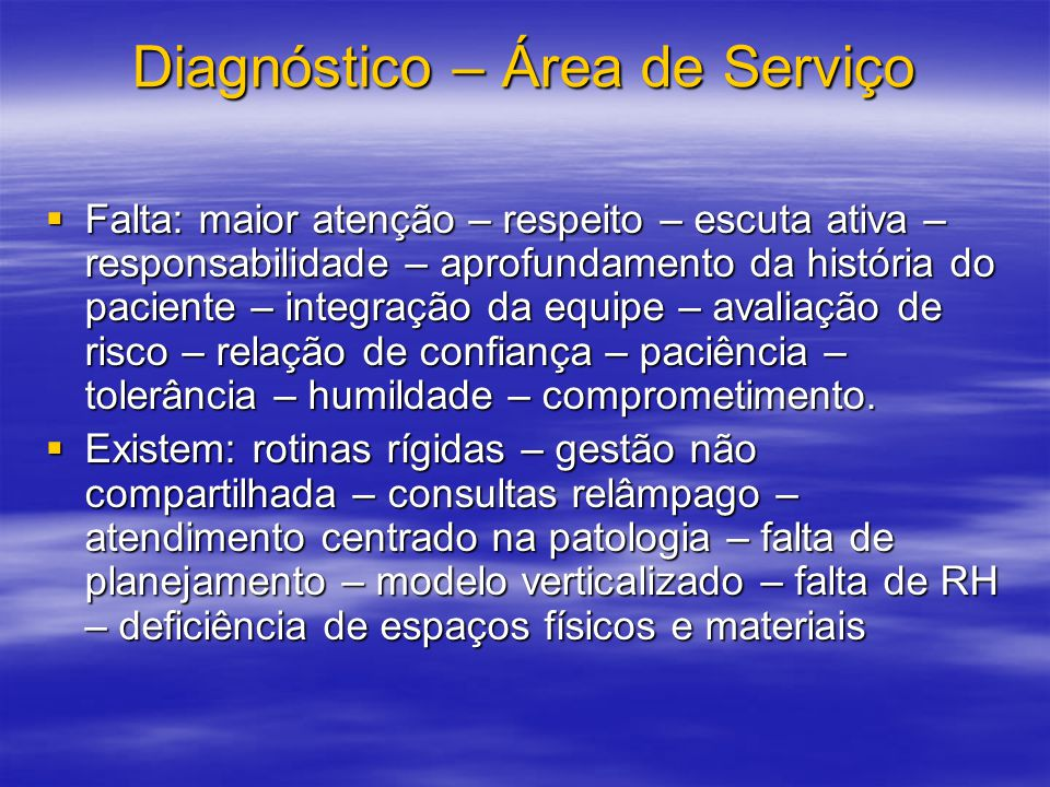 Diagnóstico – Área de Serviço