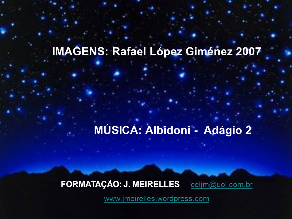 IMAGENS: Rafael López Giménez 2007