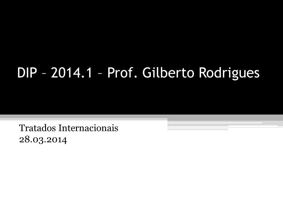 DIP – 2014.1 – Prof. Gilberto Rodrigues