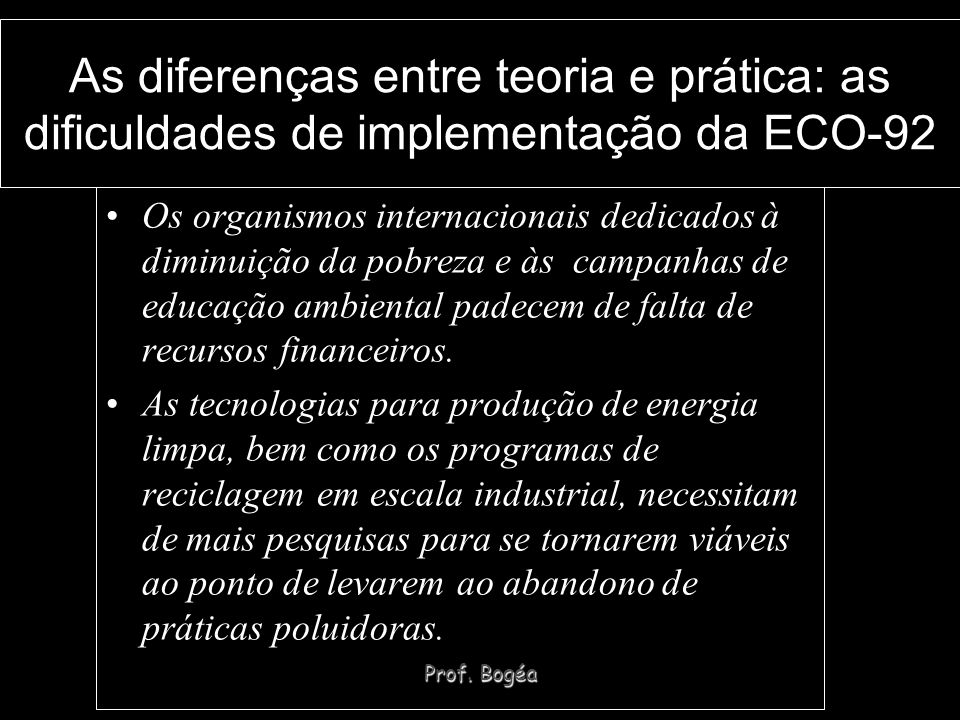 As diferenças entre teoria e prática: as dificuldades de implementação da ECO-92