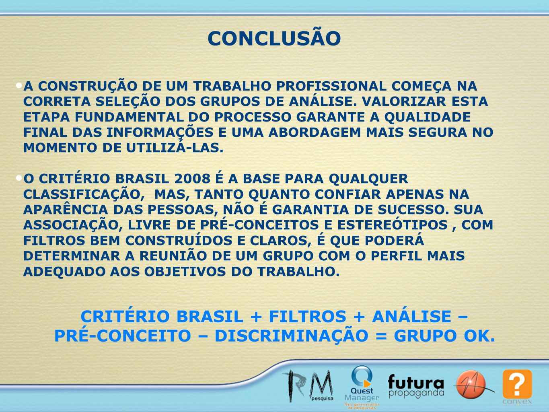CONCLUSÃO CRITÉRIO BRASIL + FILTROS + ANÁLISE –