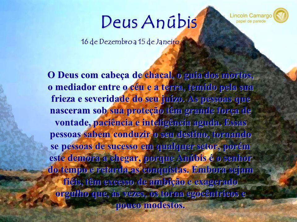Deus Anúbis O Deus com cabeça de chacal, o guia dos mortos,