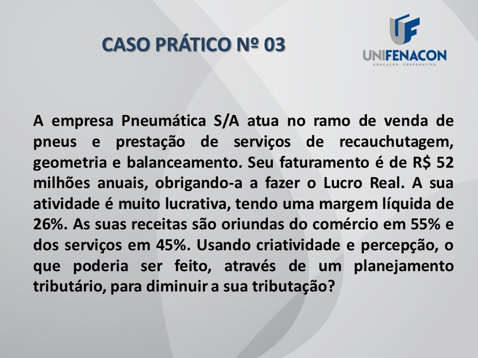 CASO PRÁTICO Nº 03