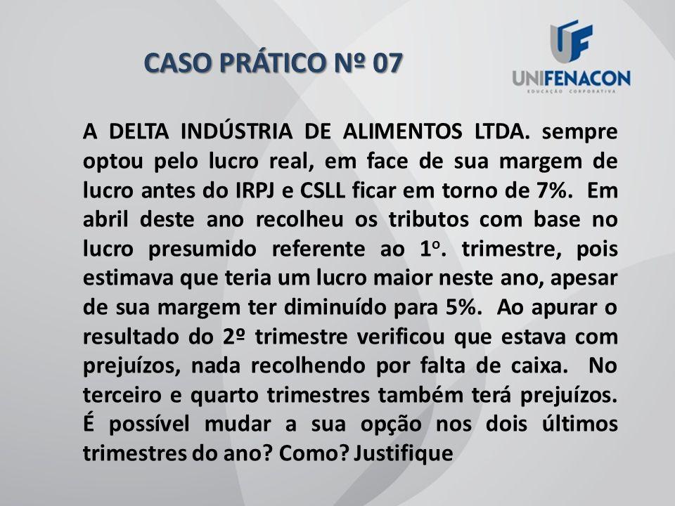 CASO PRÁTICO Nº 07