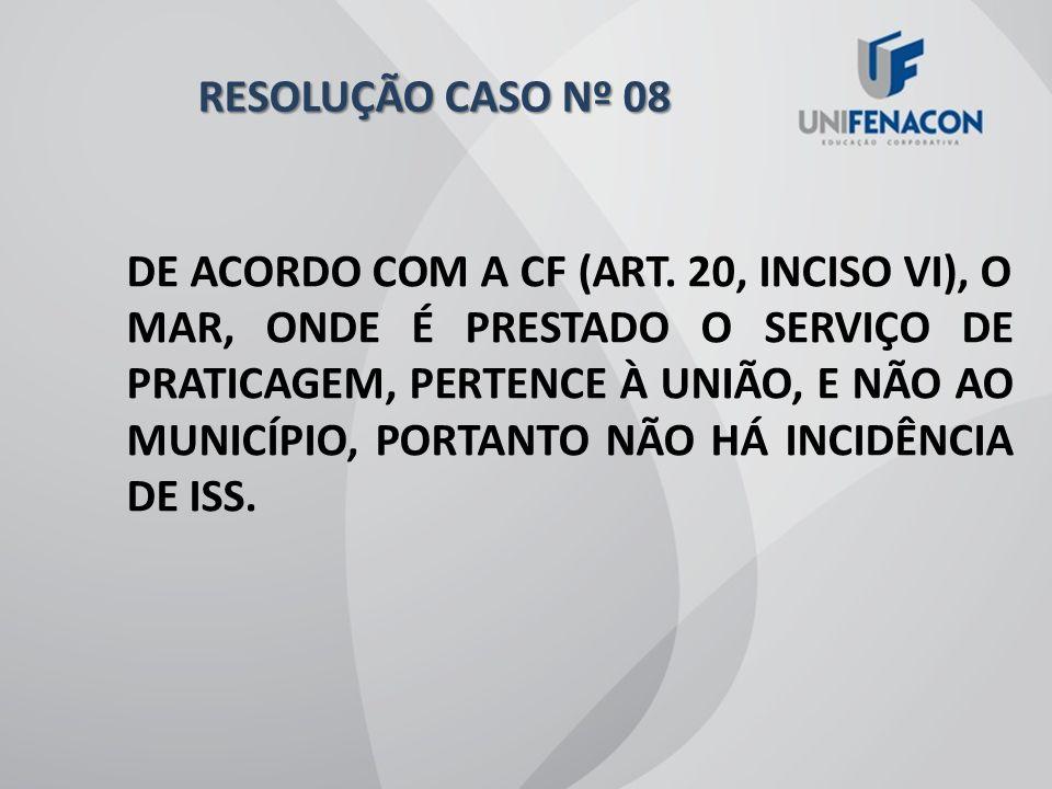 RESOLUÇÃO CASO Nº 08