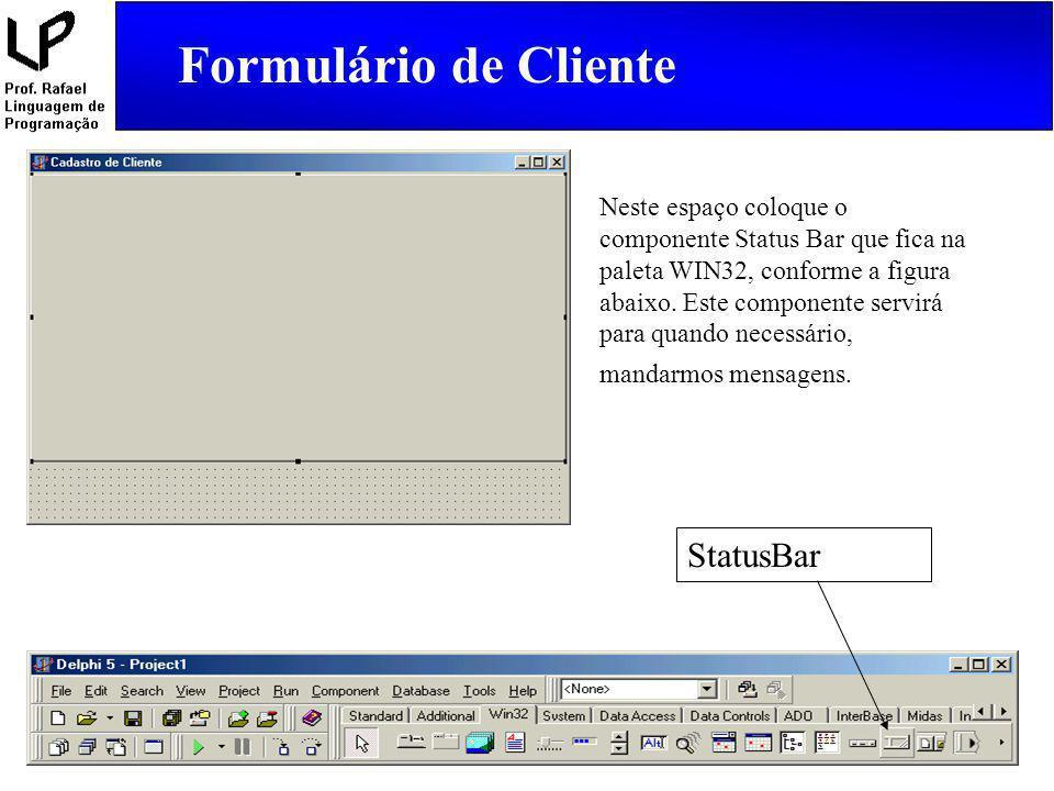 Formulário de Cliente StatusBar
