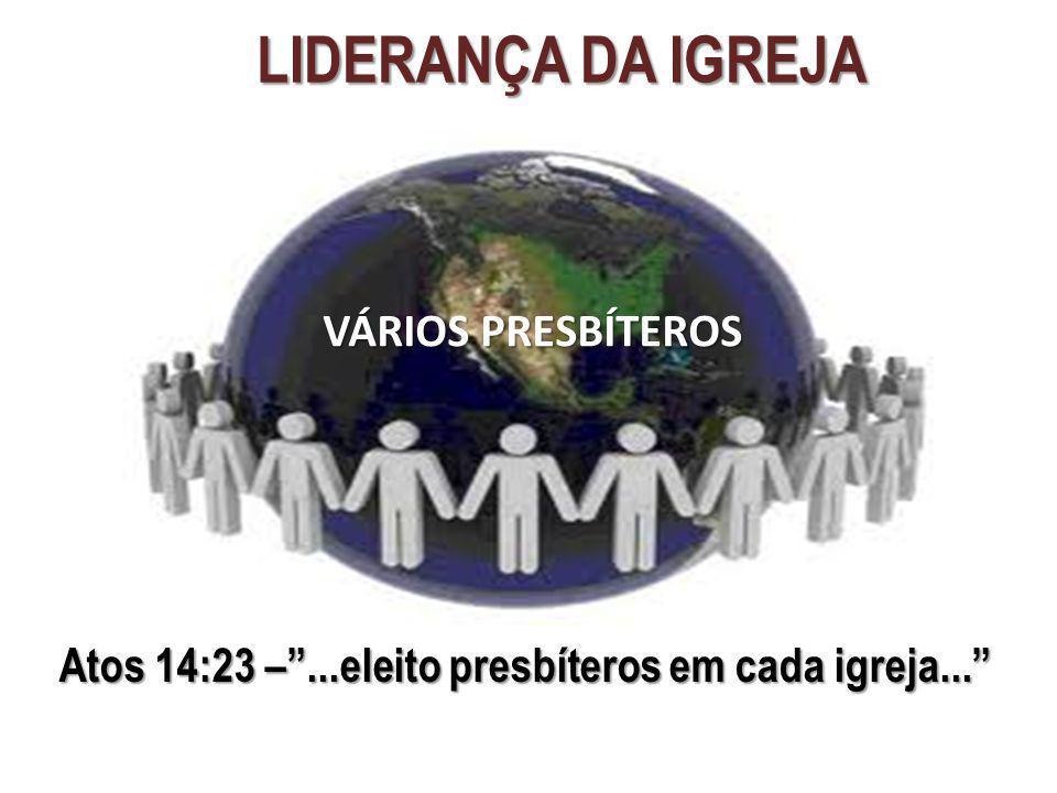LIDERANÇA DA IGREJA VÁRIOS PRESBÍTEROS