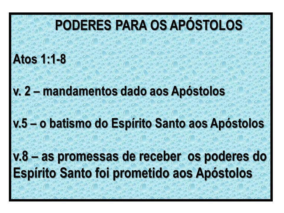 PODERES PARA OS APÓSTOLOS
