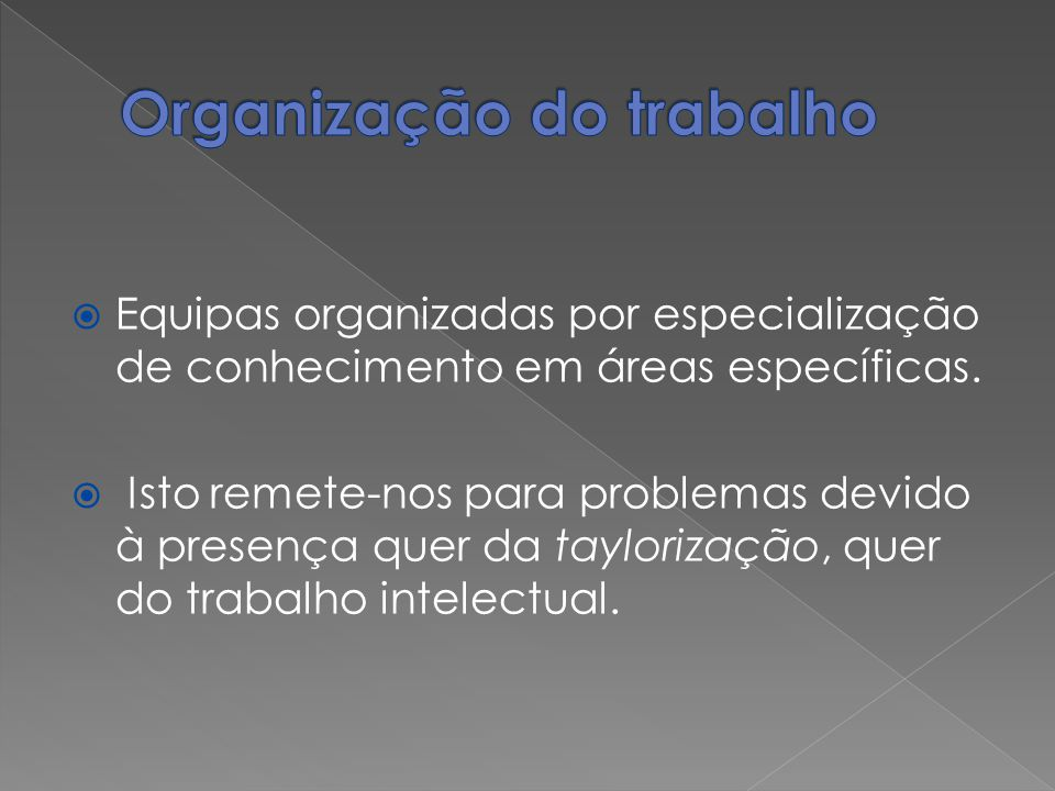 Organização do trabalho