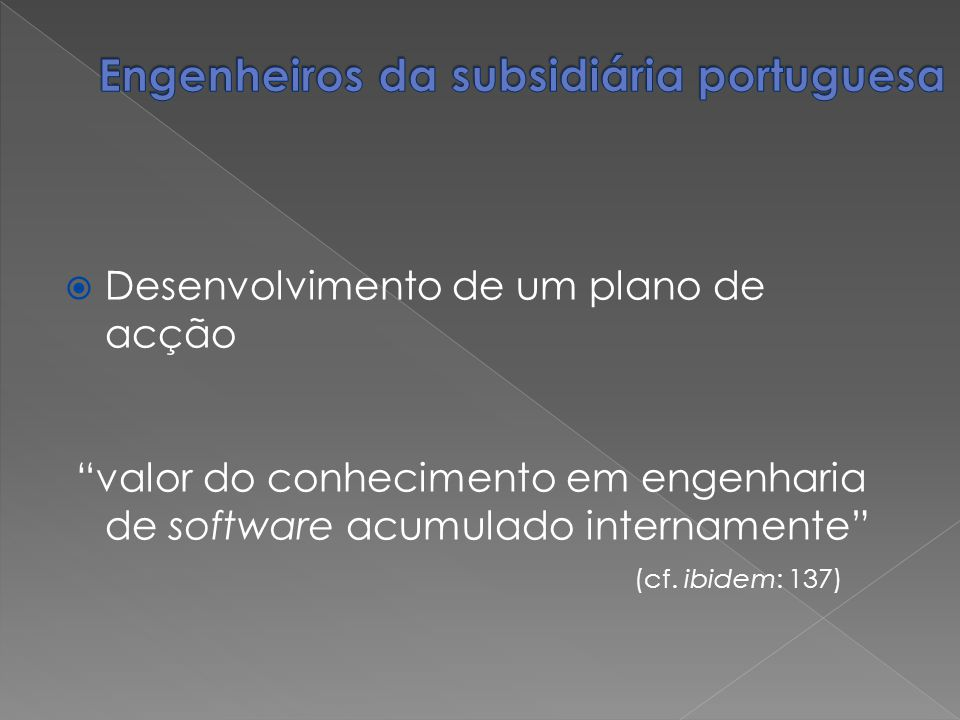 Engenheiros da subsidiária portuguesa