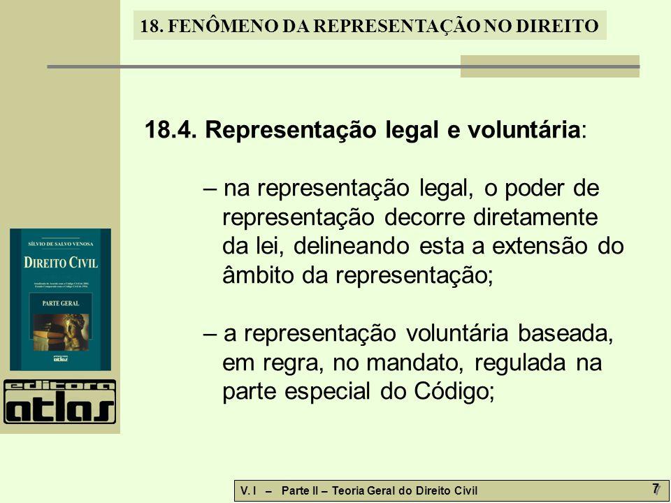 18.4. Representação legal e voluntária: